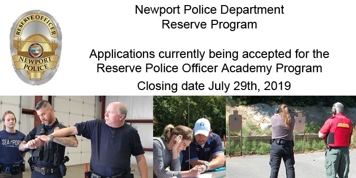 Newport Police Department Reserve Program - accepting application through July 29th, 2019