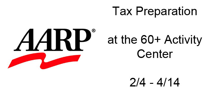 AARP Tax Preparation at the 60+ Activity Center