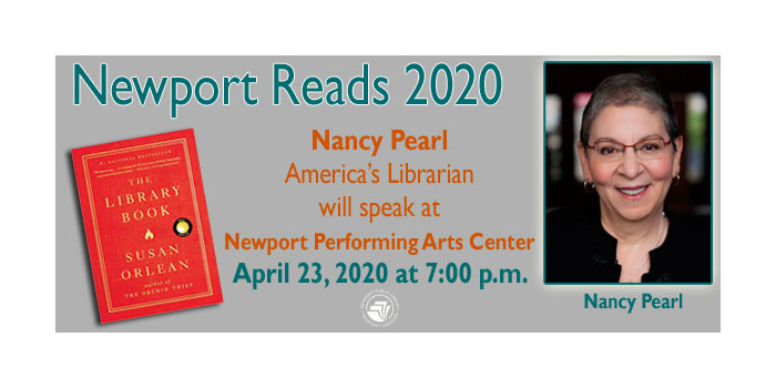 Newport Reads 2020 - Nancy Pearl to speak at the Performing Arts Center - 4/23/20