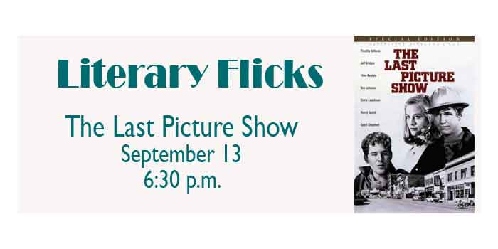 Literary Flick at the Library - The Last Picture Show - Sept 13th