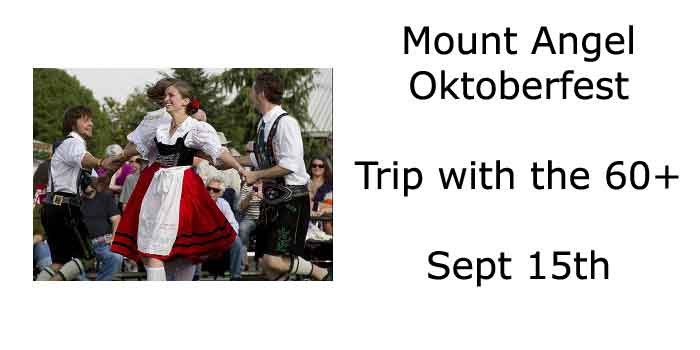 Mount Angel Oktoberfest - trip with the 60+