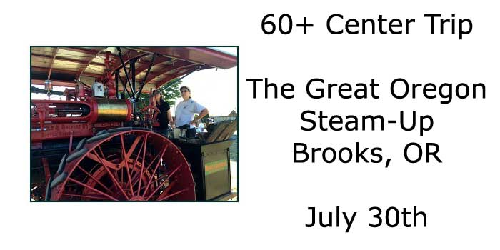 The Great Oregon Steam-Up, Brooks, OR
