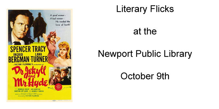 Literary Flicks at the Public Library - Dr.Jekyll & Mr.Hyde