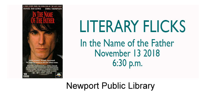 Literary Flicks at the Library - In the Name of the Father - 11-13-18