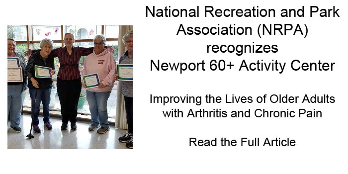 National Recreation and Parks Association Success Story - Newport 60+ Activity Center